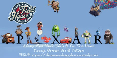 Disney Pixar Trivia at The Field House tickets