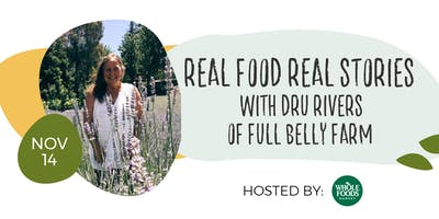 Real Food Real Stories with Dru Rivers