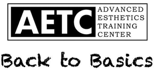 Advanced Esthetics Training Center: Back to Basics