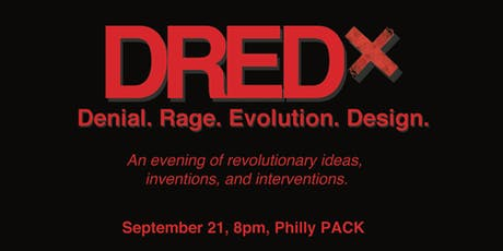 DREDx  tickets