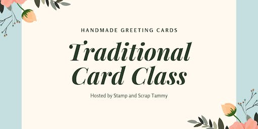 October Traditional Card Class