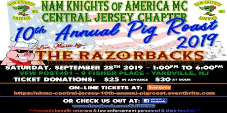 Nam Knights - Central Jersey Chapter - 10th Annual Pig Roast tickets
