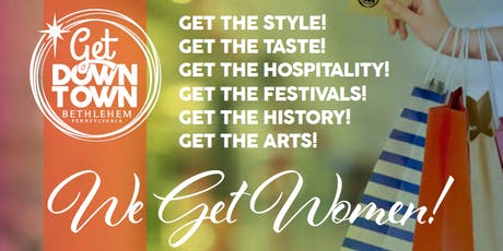 Women's Weekend - Get Downtown, We Get Women! tickets