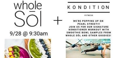 Kondition Pop Up with Whole Sōl