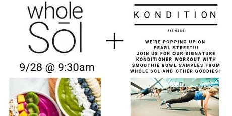 Kondition Pop Up with Whole Sōl tickets