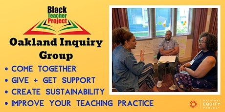 Black Teacher Project - Oakland Inquiry Group  tickets