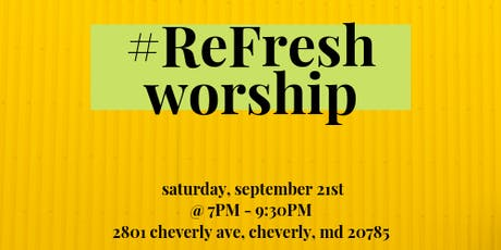 #ReFresh Worship tickets