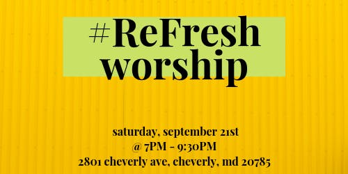 #ReFresh Worship