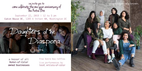 DAUGHTERS OF THE DIASPORA: The Katra Box One-Year Anniversary tickets