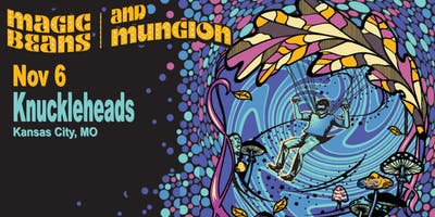 Magic Beans and Mungion
