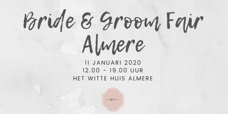 Bride & Groom Fair Almere tickets