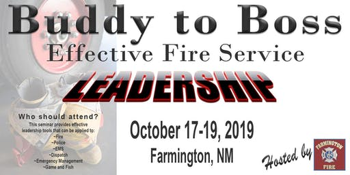 Buddy to Boss: Effective Fire Service Leadership