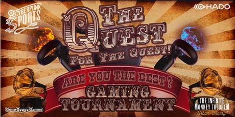 CYBERPUNK OPEN TOURNAMENT! Quest for the Quest! Are you the best? tickets