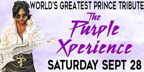 THE PURPLE XPERIENCE World's Greatest Prince Tribute tickets
