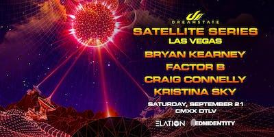 Dreamstate Satellite Series: Las Vegas ft Bryan Kearney, Factor B, Craig Connelly, Kristina Sky