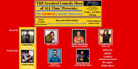 The Greatest Comedy Show of ALL Time Presents: The GREATEST Comedy Showcase tickets