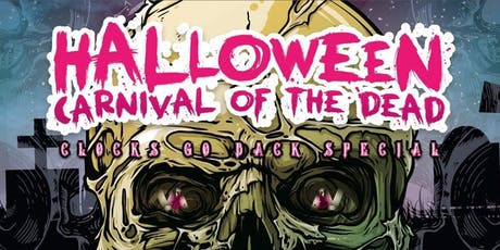 Halloween : Carnival of the Dead (Clocks go back 3am) tickets