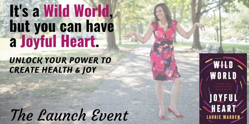 Wild World, Joyful Heart - Launch Event