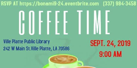 COFFEE TIME BON AMI - VILLE PLATTE tickets