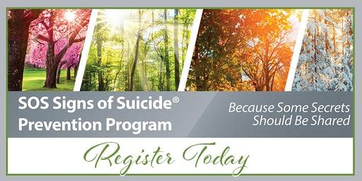 A MOTHER'S STORY & SOS SIGNS OF SUICIDE PREVENTION PROGRAM Wednesday, March 25, 2020