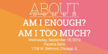 AM I ENOUGH? AM I TOO MUCH? tickets