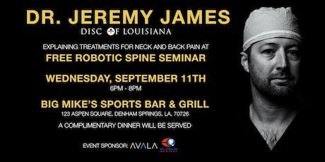 Free Spine Seminar - Jeremy James, MD tickets