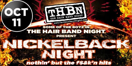 Nickelback Night- Friday, October 11th