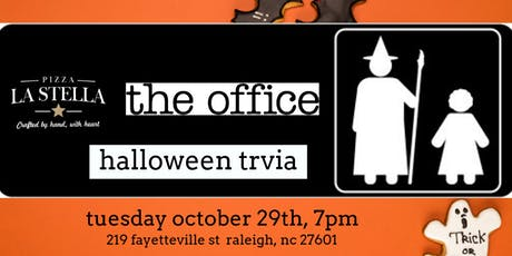 The Office Trivia (Halloween Episodes) at Pizza La Stella Raleigh tickets