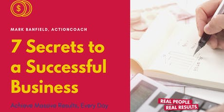 7 Secrets to A Profitable Business tickets