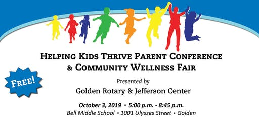 Helping Kids Thrive Parent Conference & Community Wellness Fair 2019