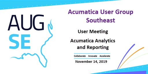 Acumatica User Group Meeting - Analytics and Reporting