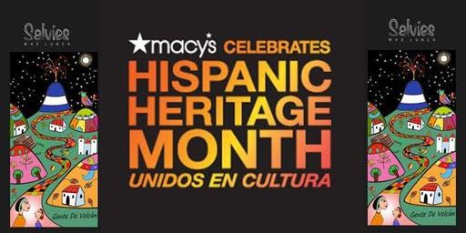 Macy's Celebrates Hispanic Heritage Month in collaboration with Salvies Who Lunch!