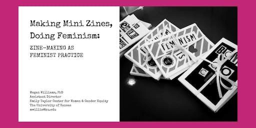 Making Mini Zines; Doing Feminism