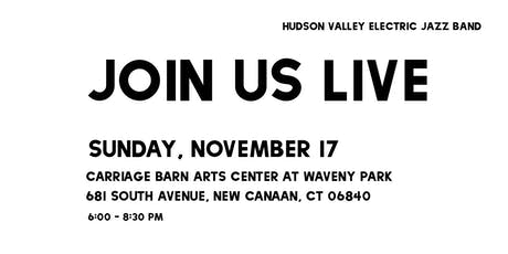 HVEJB LIVE: Carriage Barn Arts Center at Waveny Park tickets