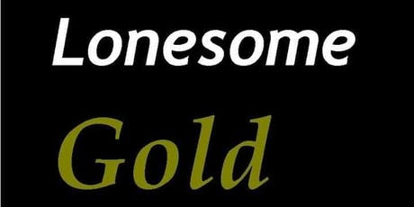 Lonesome Gold tickets