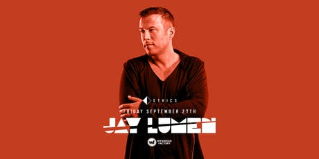 Ethics featuring Jay Lumen tickets