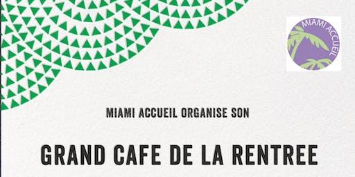 Grand Café de la Rentrée Miami Accueil
