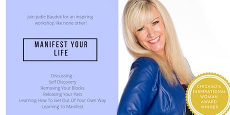 Manifest Your Life - Workshop with Jodie Baudek tickets