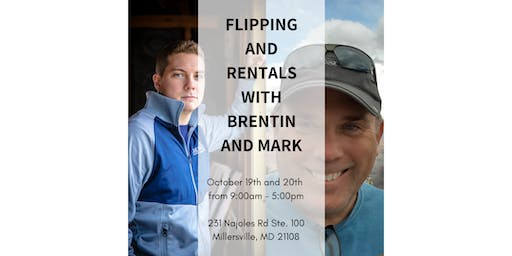 Flipping and Rentals 2 Day Event with Mark Owens and Brentin Hess