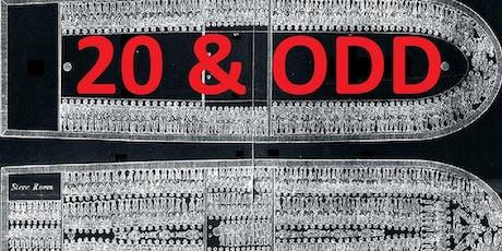 20 & Odd  tickets