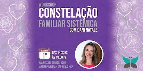 Workshop de Constelação Familiar com Dani Natale ingressos