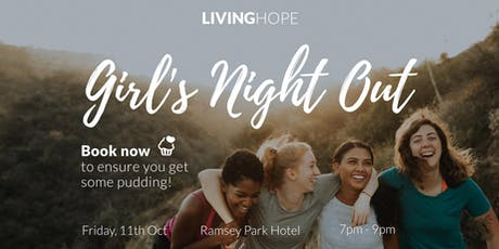 Living Hope Girl's Night Out tickets
