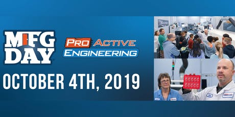 Manufacturing Day at Pro-Active Engineering  tickets