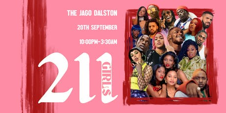211 GIRLS x The JAGO Dalston End of Summer Party tickets