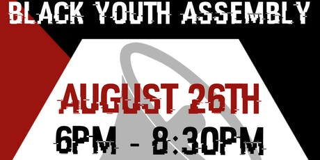 Black Youth Assembly Meeting II  tickets