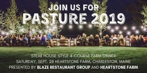 Pasture 2019 - Annual Steakhouse Farm Dinner
