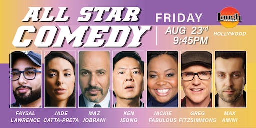Ken Jeong, Jackie Fabulous, and more -Special Event: All-Star Comedy