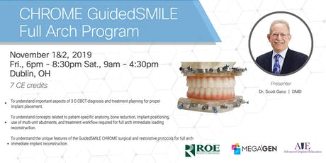 CHROME GuidedSMILE : Full Arch Immediate Implant Reconstruction tickets