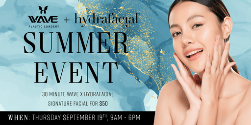 WAVE x HydraFacial Summer Event