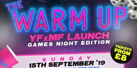 YFxMF: The Warm Up tickets
